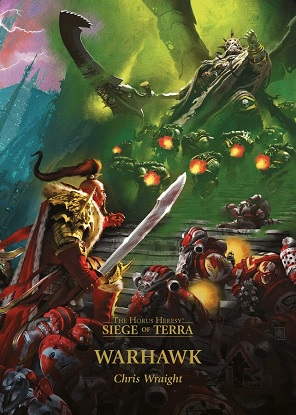 Horus Heresy Siege of Terra:  6 - Warhawk
