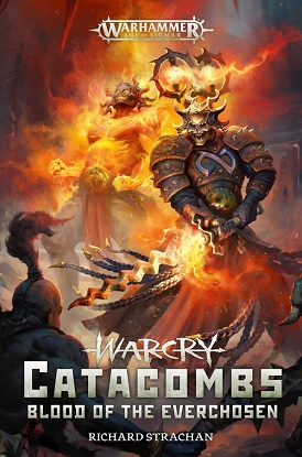 Warhammer Age of Sigmar:  Warcry Catacombs - Blood of the Everchosen