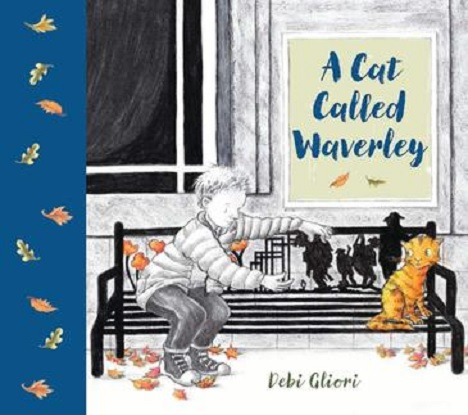 A Cat Called Waverley (Picture Storybook)