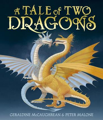A Tale of Two Dragons (Picture Storybook)