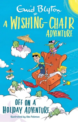 A Wishing-Chair Adventure:  Off On A Holiday Adventure - Colour Short Stories