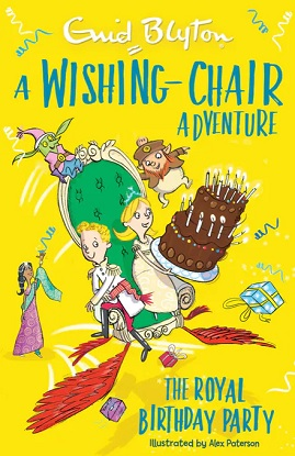 A Wishing-Chair Adventure:  The Royal Birthday Party - Colour Short Stories