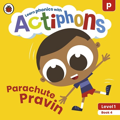 Actiphons Level:  1 - Book  4 Parachute Pravin: Learn phonics and get active with Actiphons!